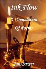 Ink Flow - A Compilation of Poems
