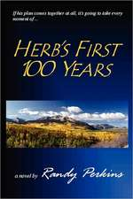 Herb's First 100 Years