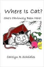 Where Is Cat? She's Obviously Been Here!