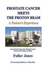 Prostate Cancer Meets the Proton Beam