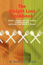 The Weight Loss Cookbook