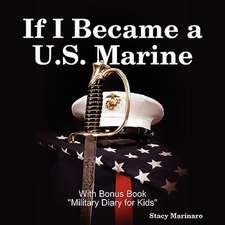 If I Became A U.S. Marine