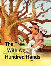 The Tree with a Hundred Hands