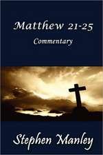 Matthew 21-25 Commentary