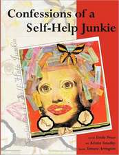 Confessions of a Self-Help Junkie