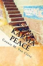 Karma Peace:  A Tale of Mystery, Magic and Madness