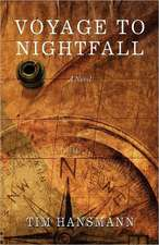 Voyage to Nightfall:  Follow Your Cool