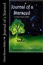 Journal of a Starseed:  Discovering the Real World