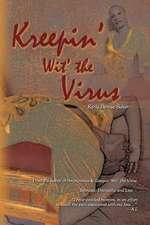 Kreepin' Wit' the Virus