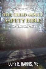 The Child/Adult Safety Bible