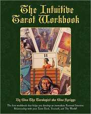 The Intuitive Tarot Workbook