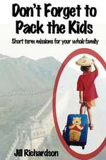 Don't Forget to Pack the Kids