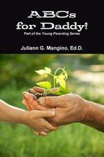 ABCs for Daddy! Part of the Young Parenting Series