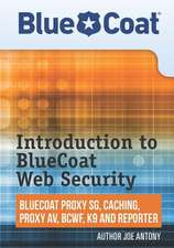 Introduction to Bluecoat Web Security