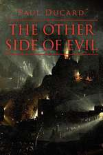 The Other Side of Evil