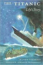 The Titanic - Lily's Story