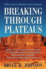 Breaking Through Plateaus