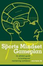 The Sports Mindset Gameplan