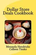 Dollar Store Deals Cook Book