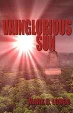Vainglorious Sun
