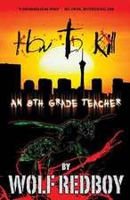 How to Kill an 8th Grade Teacher