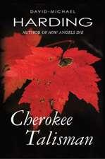 Cherokee Talisman:  A Practical Manual for the Aspiring Tyrant