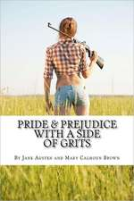 Pride & Prejudice with a Side of Grits