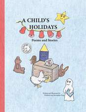 A Child's Holidays