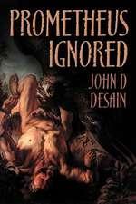 Prometheus Ignored