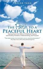 The Path to a Peaceful Heart