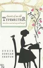 Secrets of an Old Typewriter