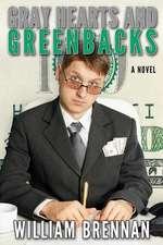 Gray Hearts and Greenbacks