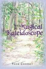 The Magical Kaleidoscope