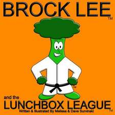 Brock Lee and the Lunchbox League