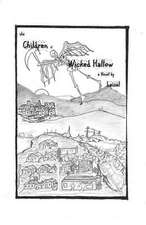 The Children of Wicked Hallow