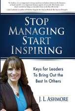 Stop Managing Start Inspiring
