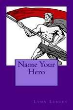 Name Your Hero