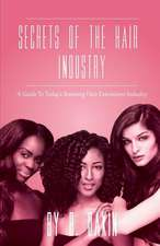 Secrets of the Hair Industry