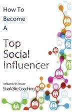 How to Become a Top Social Influencer