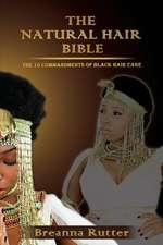 The Natural Hair Bible