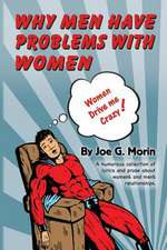 Why Men Have Problems with Women