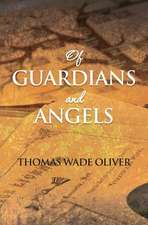 Of Guardians and Angels