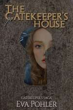 The Gatekeeper's House (#4)