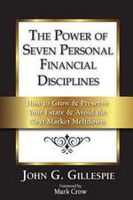 The Power of Seven Personal Financial Disciplines