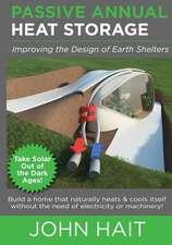 Passive Annual Heat Storage