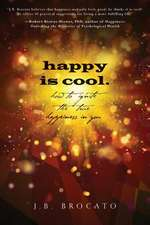 Happy Is Cool.