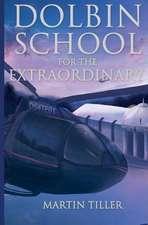 Dolbin School for the Extraordinary