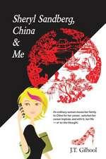 Sheryl Sandberg, China & Me