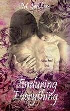 Enduring Everything