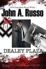 Dealey Plaza:  Faith, Family, Fatherhood & That Other One
